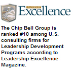 The Chip Bell Group is ranked #10 among U.S. consulting firms for Leadership Development Programs according to Leadership Excellence Magazine.