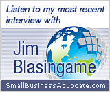 The Small business Advocate with Jim Blasingame