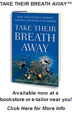 Take Their Breath Away(TM) - available now at a bookstore or e-tailor near you!
