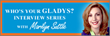Who's Your Gladys? Interview Series with Marilyn Suttle